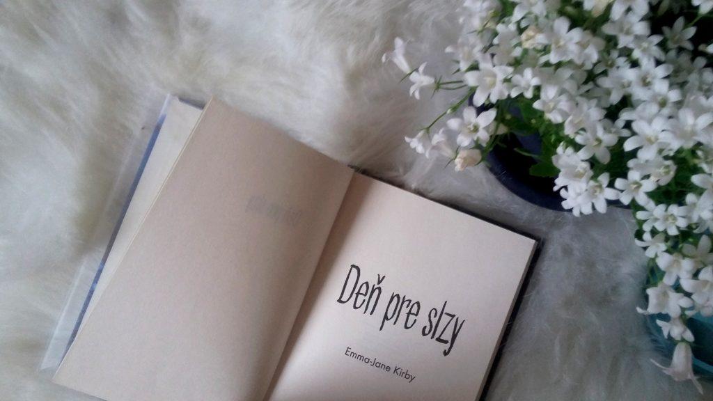 Deň pre slzy - Emma-Jane Kirby - duša ženy